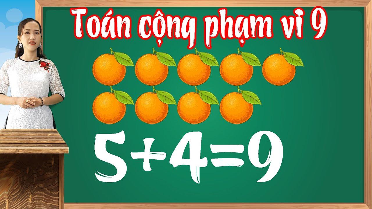 Toán cộng phạm vi 9 |Học toán lớp 1 - bài 6