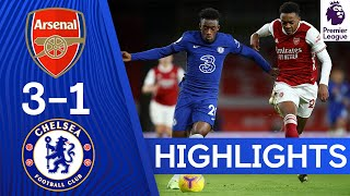 Arsenal 3 1 Chelsea Premier League Highlights