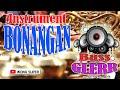 BONANGAN & LANGGAM INSTRUMENTAL Paling Glerrr | Rasakan sensasi getaran Bass