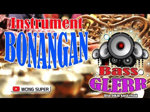 bonangan-&-langgam-[instrumental]-paling-glerrr-|-rasakan-sensasi-getaran-bass
