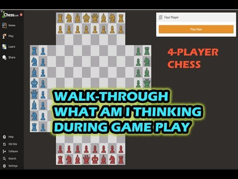 4-Player Chess Walk-Through Commentary of Thoughts