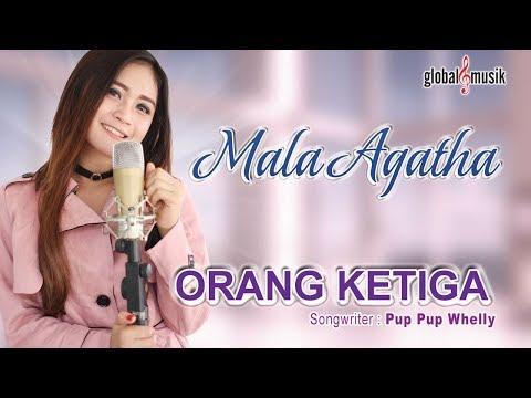 Mala Agatha - Orang Ketiga (Official Music Video)