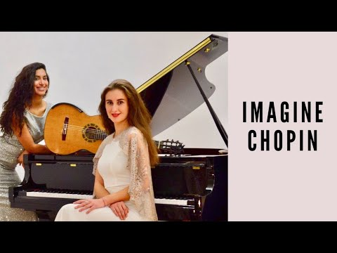 """""""Imagine Chopin"""" - Variations on Chopin Waltz Op 69 No 2 for piano and guitar"""