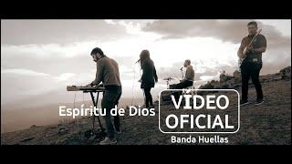 Banda Huellas - Espíritu de Dios (Tema original, Video Oficial)