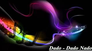 Dado - Dado Nado HQ