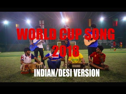 World Cup Song Indian Version 2018 | WAKA WAKA Desi Cover | V Minor