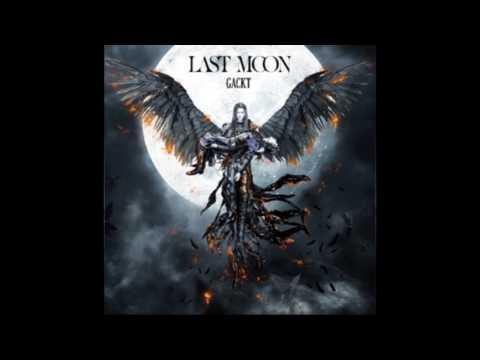 Gackt Last Moon Full Album