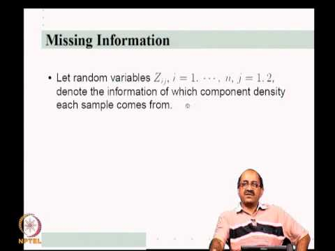 Mod-04 Lec-10 Mixture Densities, ML estimation and EM algorithm