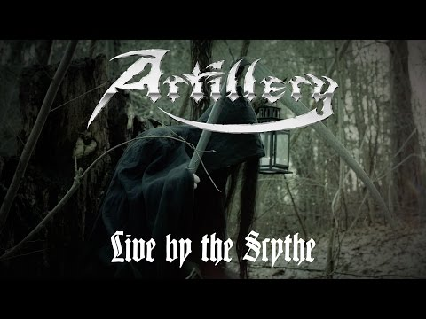 Artillery - Live by the Scythe (OFFICIAL VIDEO)