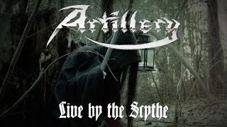 Смотреть клип Artillery - Live By The Scythe