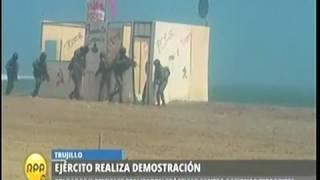RPP  EN TRUJILLO EJÉRCITO REALIZÓ DEMOSTRACIÓN