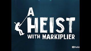A Heist with Markiplier  (I FOUND THE SECRET CODE)