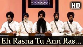 Eh Rasna Tu Ann Ras Rach - Dr. Bhai Deshdeep Singh (Chandigarh Wale)