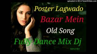 Gambar cover Poster Lagwado Bazar Mein(Hard Bass Super Mix)Dj Song