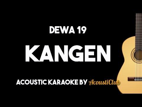 Dewa 19 - Kangen [acoustic Guitar Karaoke]