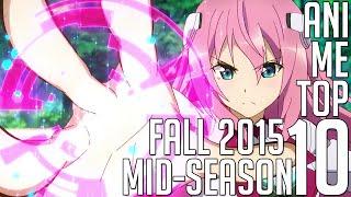 [My] Top 10 Autumn 2015 Anime [Mid-Season]