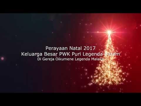 Perayaan Natal 2017 PWK Puri Legenda Batam (Part 1)