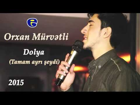 Orxan Murvetli - Dolya