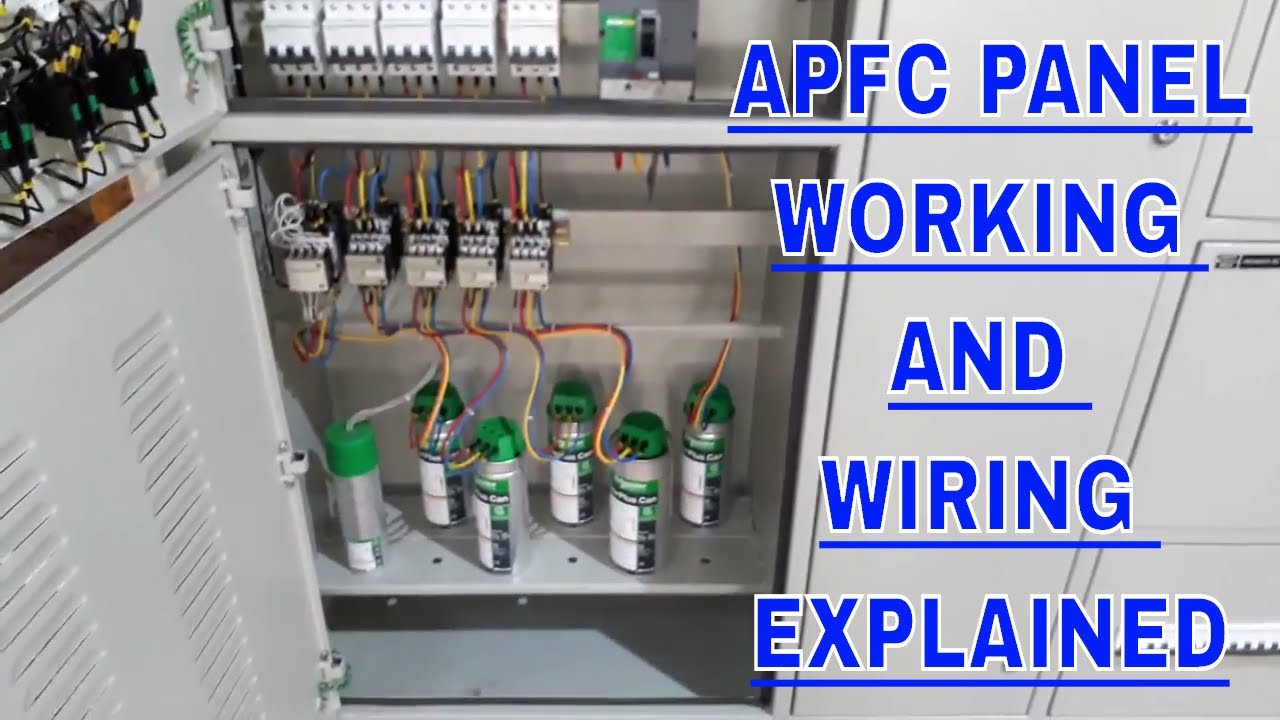 Apfc Panel Wiring Explained In Detail How To Do Of Auto Single Phase Motor Diagram With Capacitor Start Power Factor Correction