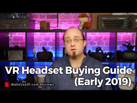 VR Buying Guide Early 2019 Update   Which Headset Should You Buy?