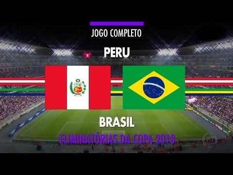Jogo Completo - Peru x Brasil - Eliminatórias da Copa 2018 - 15/11/2016