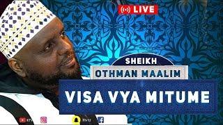 LIVE: VISA VYA MITUME   - SHEIKH OTHMAN MAALIM