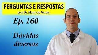 Dúvidas diversas (café, jacada, dia do lixo) - Perguntas e Respostas com Dr Mauricio Garcia ep 160