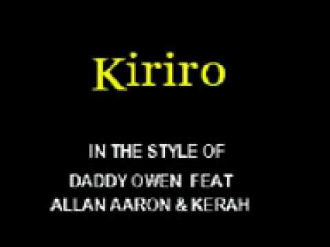 Kiriro By Daddy Owen Cloudnine Sing Along Videos