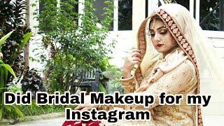 Did Bridal Makeup for my Instagram || Vlog || Instagram vlog ||