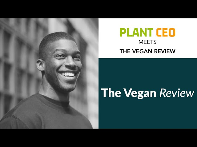 PLANT CEO #30 - Talks with Damoy Robertson from The Vegan Review