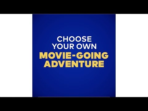 Choose Your Own Movie Going Adventure