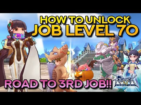 JOB BREAKTHROUGH GUIDE: HOW TO UNLOCK JOB LVL 70 | Ragnarok Mobile Eternal Love