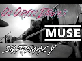 MUSE SUPREMACY DRUM COVER By Oz Ortiz Drums mp3