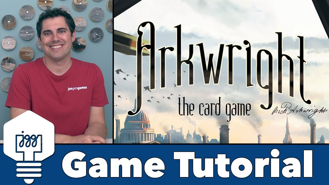 Arkwright: The Card Game Tutorial
