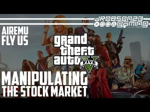 GTAV: Attempting To Manipulate The Stock Markets (AirEmu/FlyUS) - ENDGAME