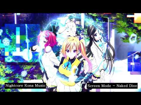 {Nightcore}  Screen Mode ~ Naked Dive (Musaigen No Phantom World  Opening 1)