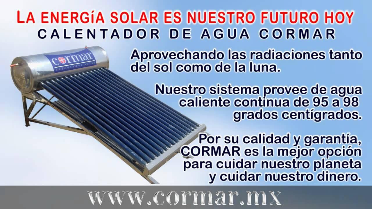 Calentador de agua solar cormar youtube - Precios de calentadores de agua ...
