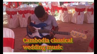 Cambodia classical wedding music - Khmer classical wedding musical