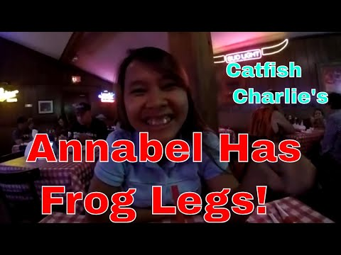 Annabel Has Frog Legs  A Trip To Catfish Charlie's