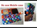 SUPER EASY No Sew - mobile cover from old cloths - mobile holder - wallet - mobile case
