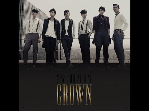 Full Album 2PM  Grown + Grand Edition 2013