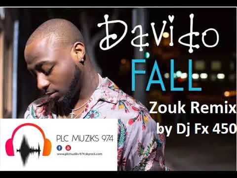 Davido - Fall (Remix Zouk Dj Fx 450) - 2018