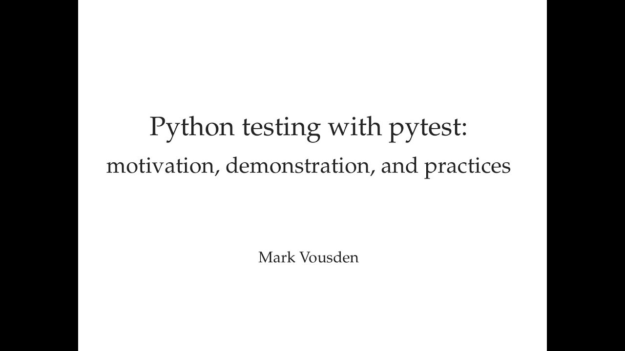 Python testing with pytest! Part 2: Pytest examples, fixtures, and  parameterisation