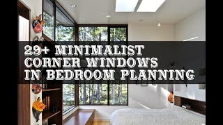 29+ Minimalist Corner Windows in Bedroom Planning