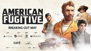 American Fugitive - Official Gameplay Trailer