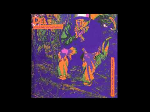 Del Tha Funkee Homosapien - I Wish My Brother George Was Here [Full Album]