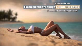 exotic summer lounge chill out beats   deep house set