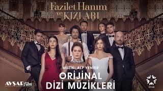 Fazilet Hanım ve Kızları - 7 - Hoşçakal Aşkım (Soundtrack - Alp Yenier)