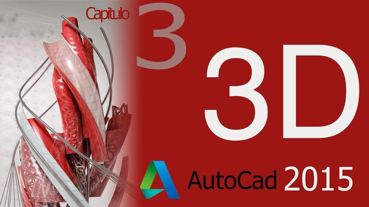 autocad 2015 tutorial como crear figuras 3d basicas