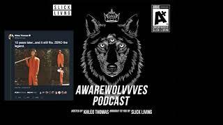 (FULL EPISODE) HOLES 15 Year Anniversary/ AwareWolvvves Podcast Ep. 14